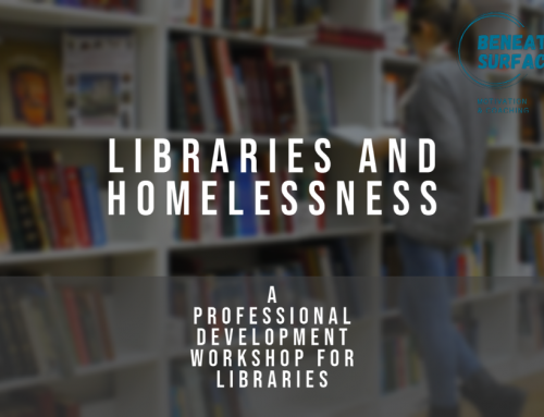 Introducing Libraries and Homelessness – Professional Development Workshop