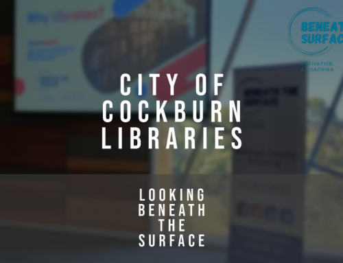City of Cockburn Libraries and Beneath the Surface