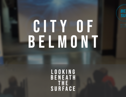 City of Belmont and Beneath the Surface