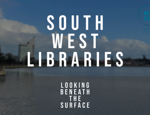 South West Regional Libraries and Beneath the Surface