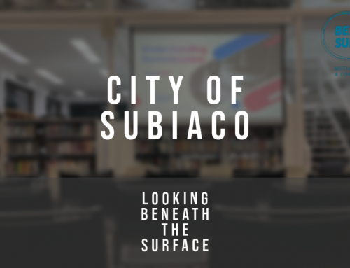 City of Subiaco and Beneath the Surface